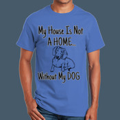 Without My Dog - Adult Ultra Cotton T